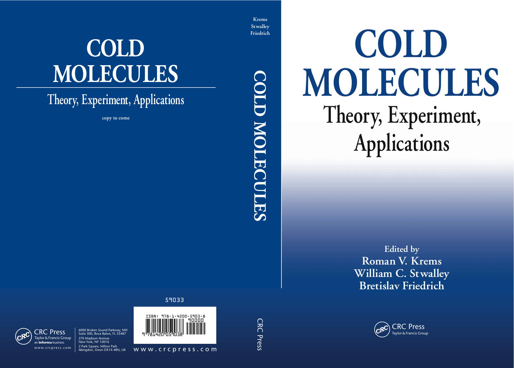Book: Cold Molecules: Theory, Expriment, Applications